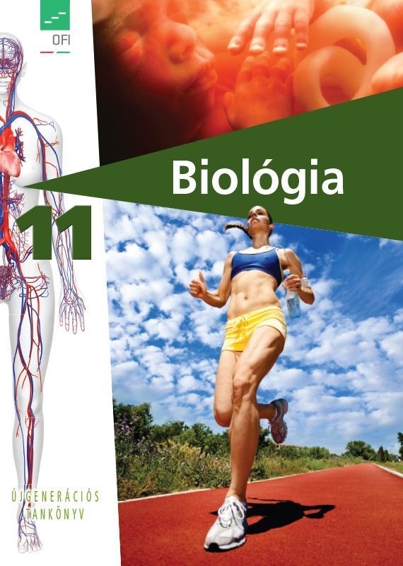 FI-505031101/1 Biológia - egészségtan tankönyv 11. - Újgenerációs tankönyv