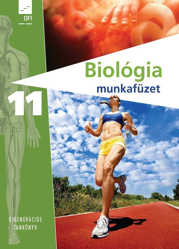 FI-505031102/1 Biológia – egészségtan munkafüzet 11. - Újgenerációs tankönyv