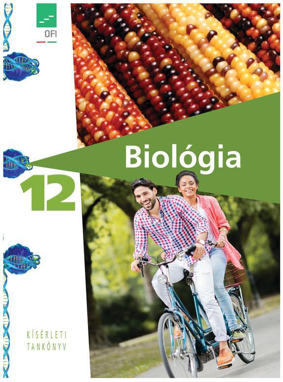 FI-505031201 Biológia – egészségtan 12. tankönyv - Kísérleti tankönyv