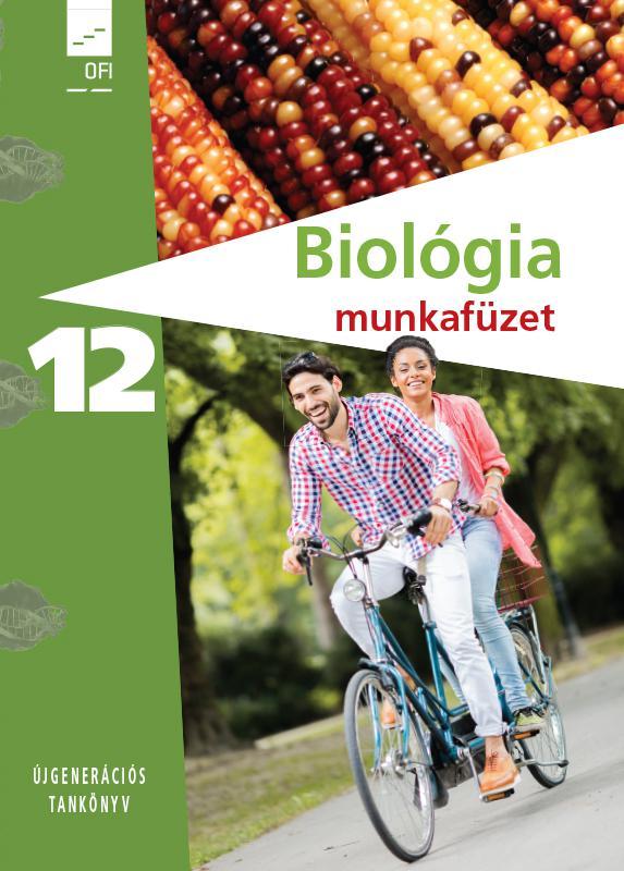 FI-505031202/1 Biológia - Egészségtan Munkafüzet 12.