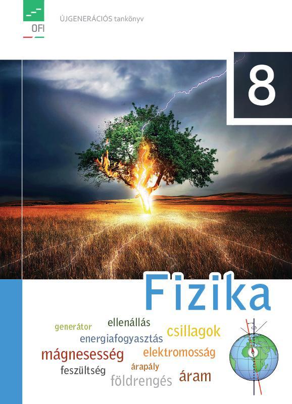 FI-505040801/1 Fizika tankönyv 8. - Újgenerációs tankönyv