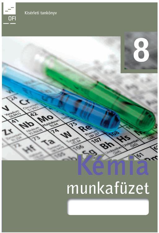 FI-505050802/1 Kémia munkafüzet 8. - Újgenerációs tankönyv