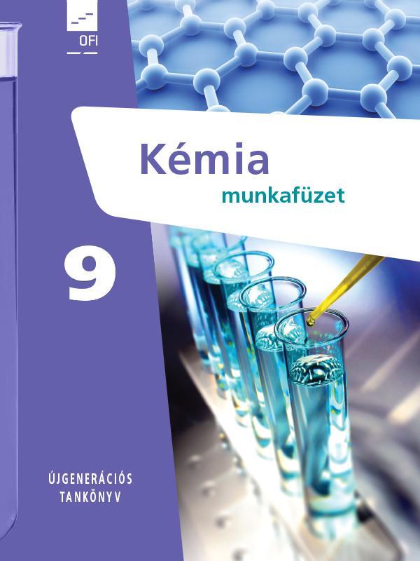 FI-505050902/1 Kémia munkafüzet 9. - Újgenerációs tankönyv