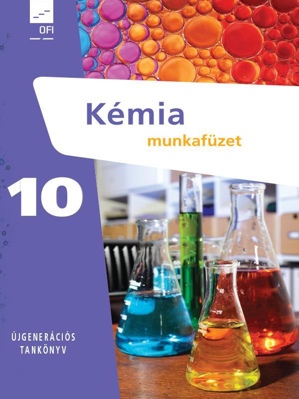 FI-505051002/1 Kémia munkafüzet 10. - Újgenerációs tankönyv