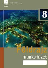 FI-506010802/1 Földrajz munkafüzet 8. - Újgenerációs tankönyv