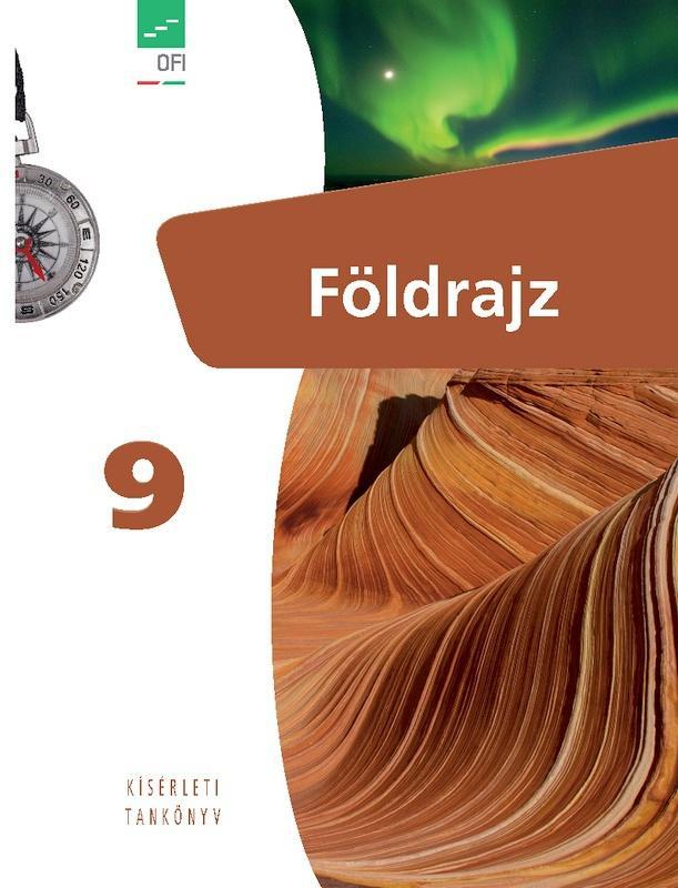 FI-506010901/1 Földrajz tankönyv 9. - Újgenerációs tankönyv