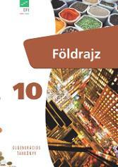 FI-506011001/1 Földrajz tankönyv 10. - Újgenerációs tankönyv