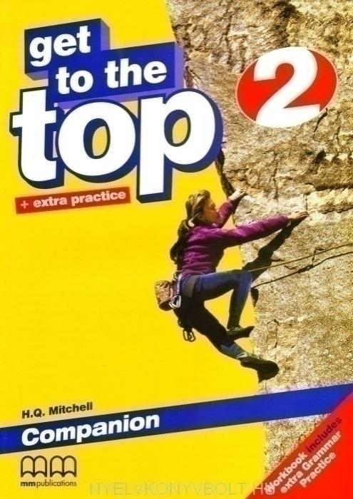 Get to the Top + extra practice 2 Companion