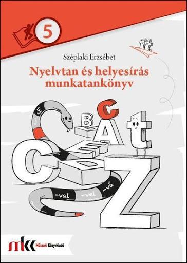 MK-2470 Nyelvtan és helyesírás munkatankönyv 5. osztály