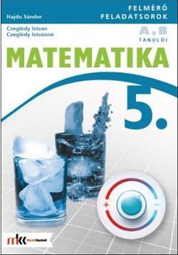 MK-4192-9-K Felmérő feladatsorok matematika 5. osztály A,B változat