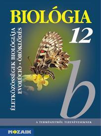 MS-2643 Biológia 12. - Életközösségek biológiája, evolució - öröklődés tk
