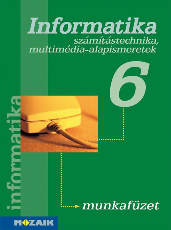 MS-2846U Informatika munkafüzet 6. osztály