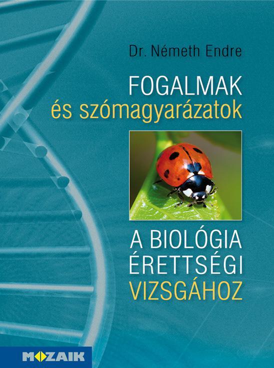 MS-3154 Fogalmak és szómagyarázatok a biológia érettségi vizsgához