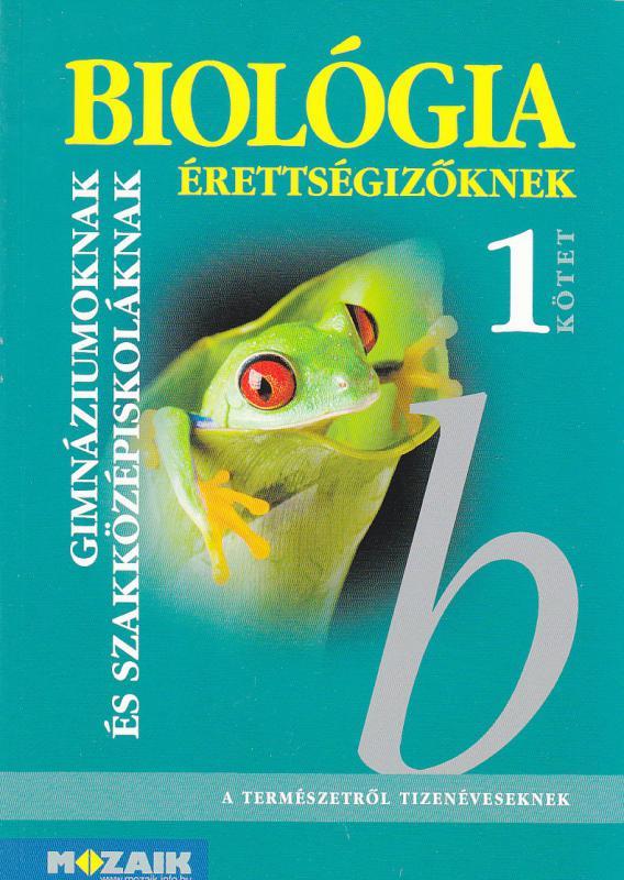 MS-3155 Biológia érettségizőknek 1. kötet