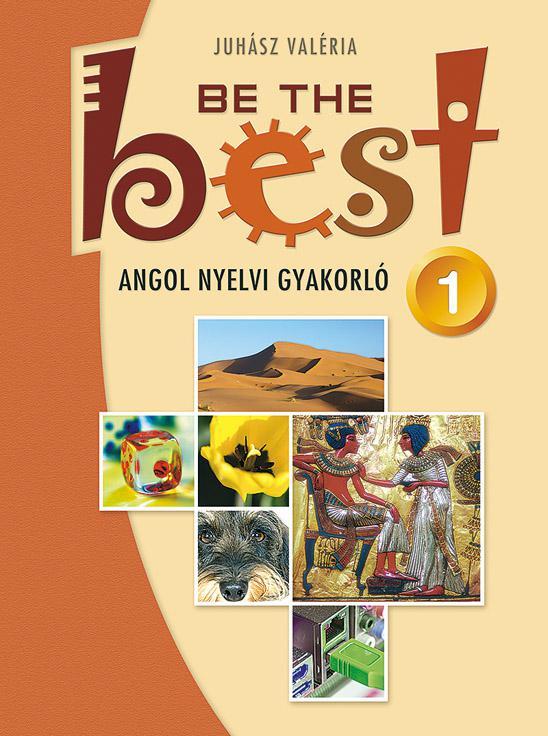 MS-3755 Angol nyelvi gyakorló felsősöknek - Be the Best! 1.  Tesztek 11-14 éveseknek - Elementary