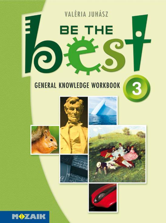 MS-3757 Angol nyelvi gyakorló felsősöknek - Be the Best! 3. -Tesztek 13-14 éveseknek - Elementary