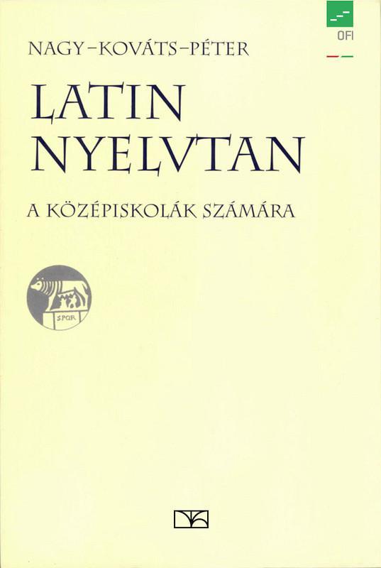 NT-02075 Latin nyelvtan a középiskolák számára
