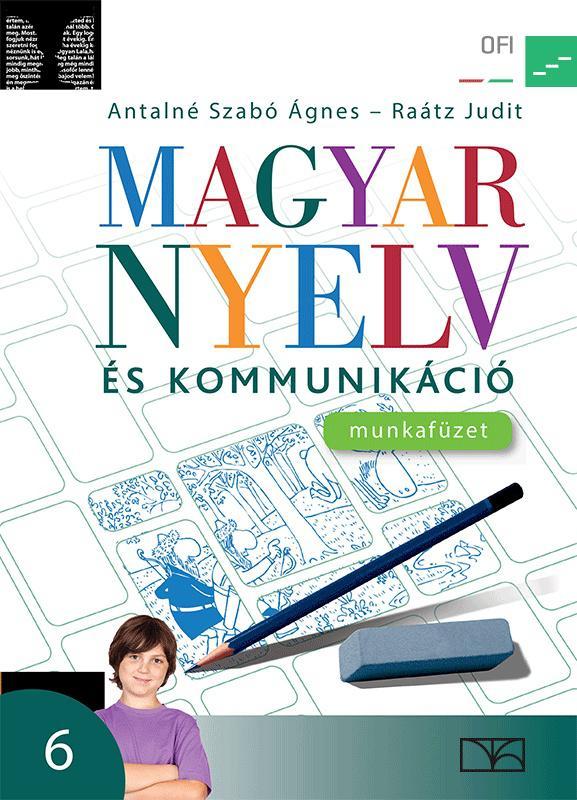 NT-11631/M Magyar nyelv és kommunikáció 6. munkafüzet