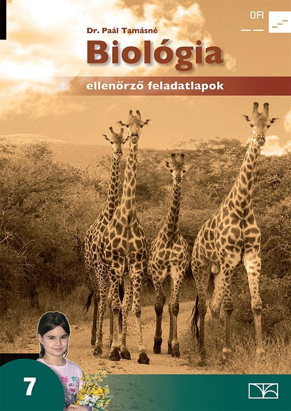 NT-11774/F Biológia 7. Ellenőrző feladatlapok. Életközösségek, rendszerezés a 7. évfolyam számára