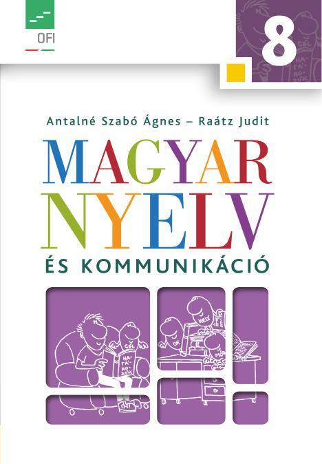 NT-11831 Magyar nyelv és kommunikáció. Tankönyv a 8. évfolyam számára