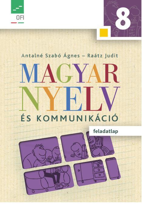 NT-11831/F Magyar nyelv és kommunikáció. Feladatlap a 8. évfolyam számára