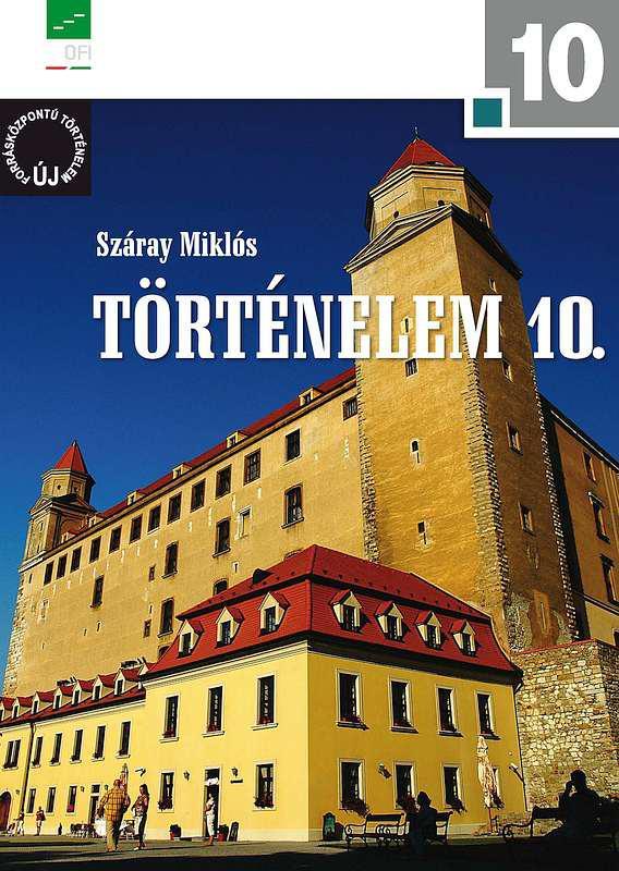 NT-17242/1 Történelem 10. a négyosztályos gimnáziumok és a szakközépiskolák számára
