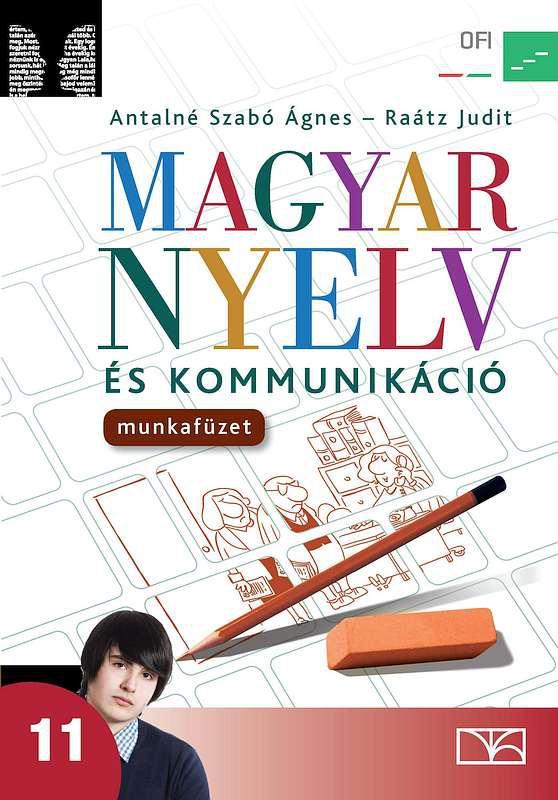 NT-17337/M Magyar nyelv és kommunikáció. Munkafüzet a 11. évfolyam számára