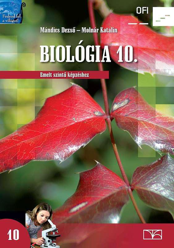 NT-17621 Biológia 10. a középiskolák számára emelt szintű képzéshez