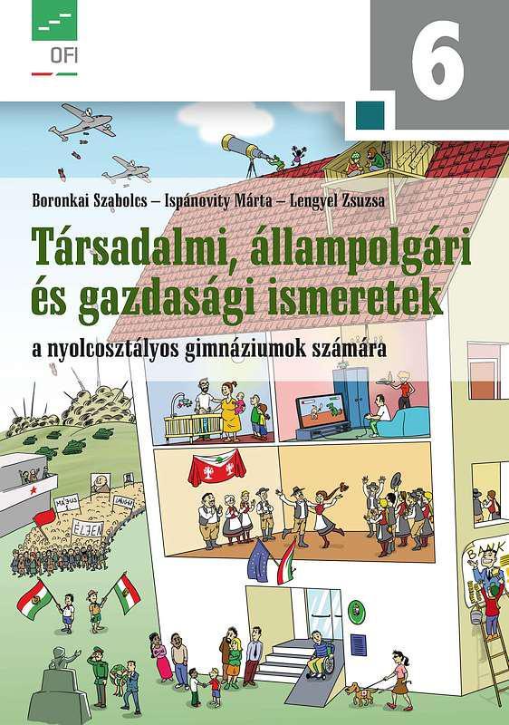 NT-17845 Társadalmi, állampolgári és gazdasági ismeretek 6. a nyolcosztályos gimnáziumok számára