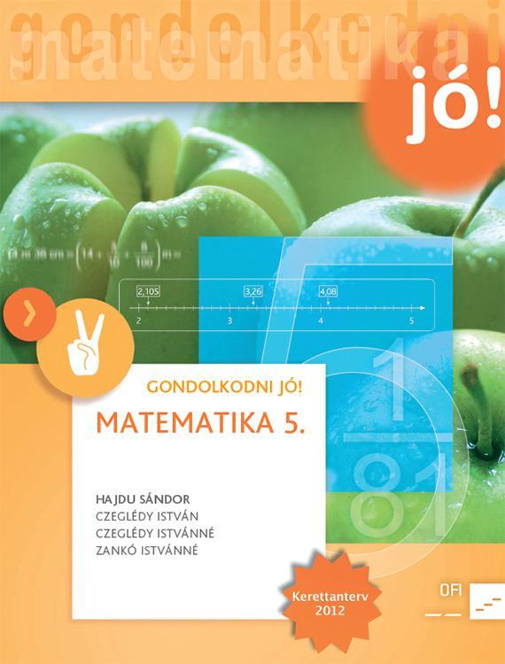 NT-4187-2/UJ-K (MK-4187-2/UJ-K) Matematika 5. GONDOLKODNI JÓ! Tankönyv