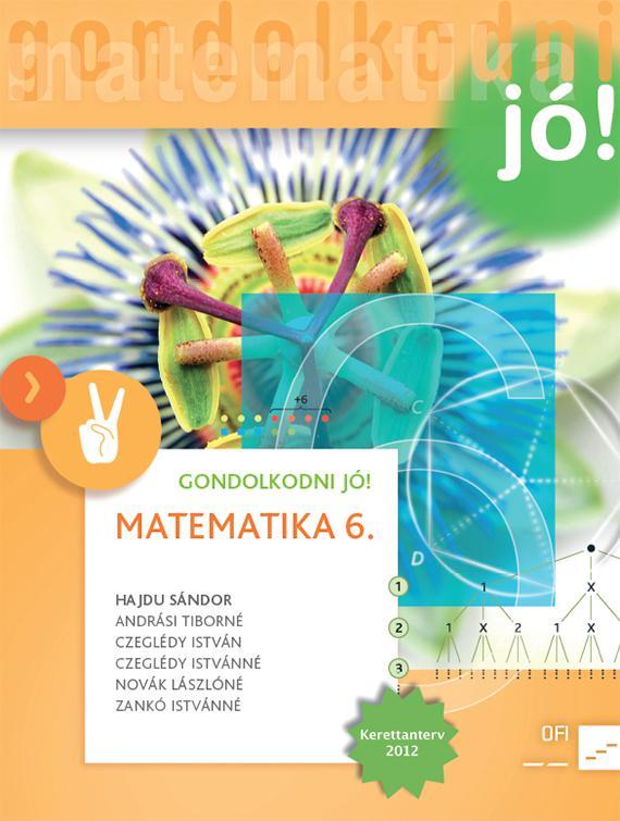 NT-4198-8/UJ-K (MK-4198-8/UJ-K) Matematika 6. GONDOLKODNI JÓ! tankönyv