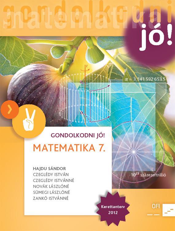 NT-4209-7/UJ-K (MK-4209-7/UJ-K) Matematika 7. GONDOLKODNI JÓ! Tankönyv