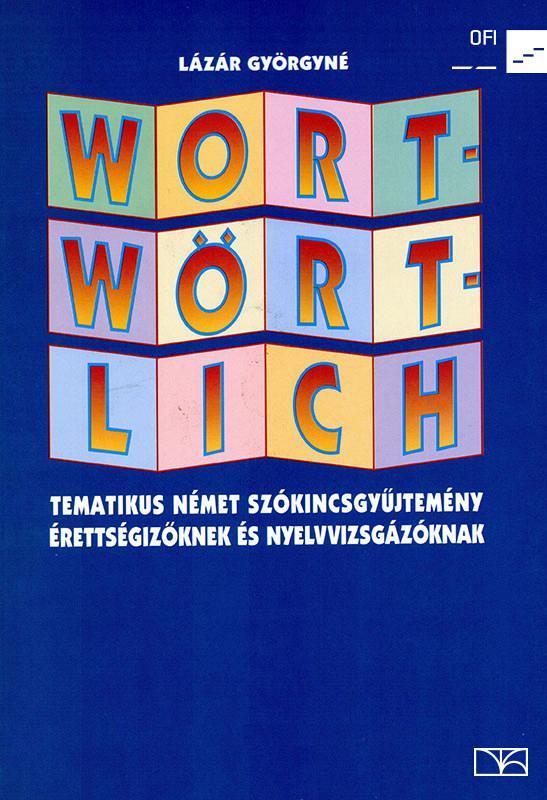 NT-56410 Wort-Wört-Lich német szókincsgyűjtemény