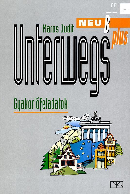 NT-56442/F Unterwegs neu plus német gyakorlófeladatok