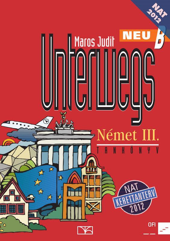 NT-56442/NAT Unterwegs III. neu B német Tankönyv
