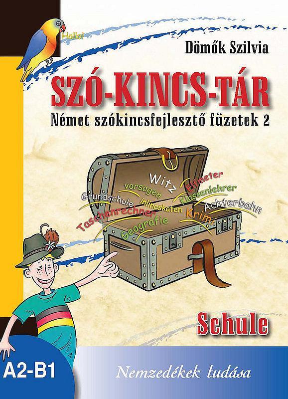 NT-56529 Szó-Kincs-Tár -Német szókincsfejlesztő füzetek 2.