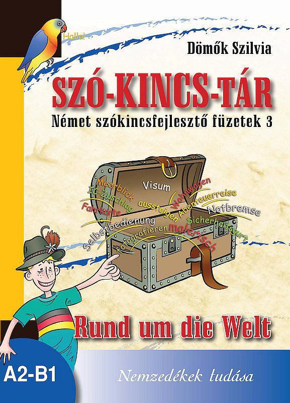 NT-56530 Szó-Kincs-Tár -Német szókincsfejlesztő füzetek 3.