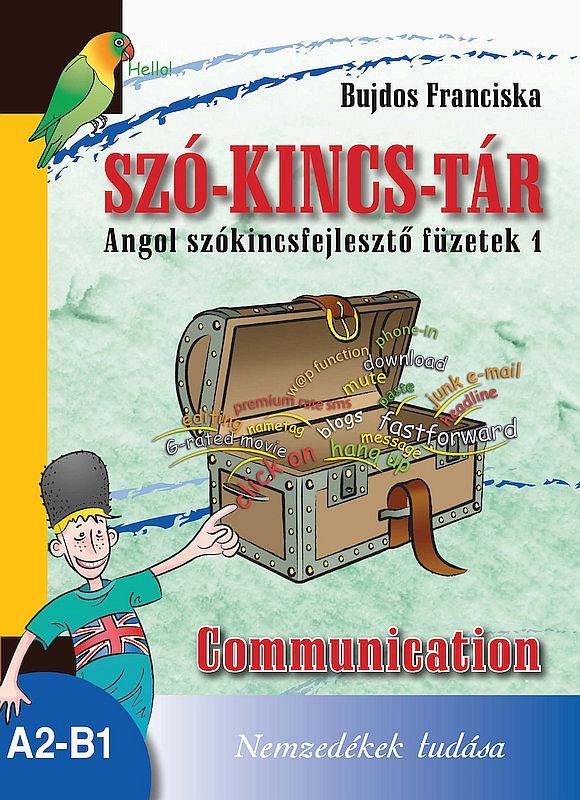 NT-56531 Szó-Kincs-Tár -Angol szókincsfejlesztő füzetek 1.