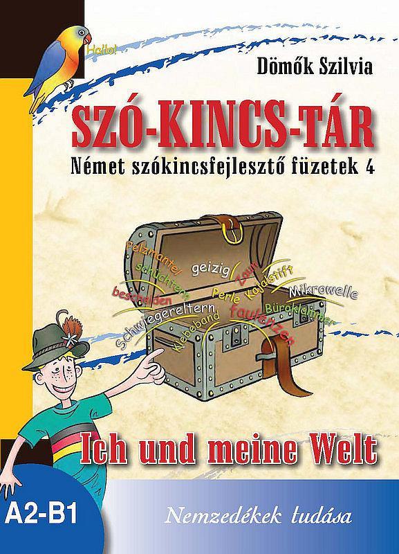 NT-56570 Szó-Kincs-Tár -Német szókincsfejlesztő füzetek 4.