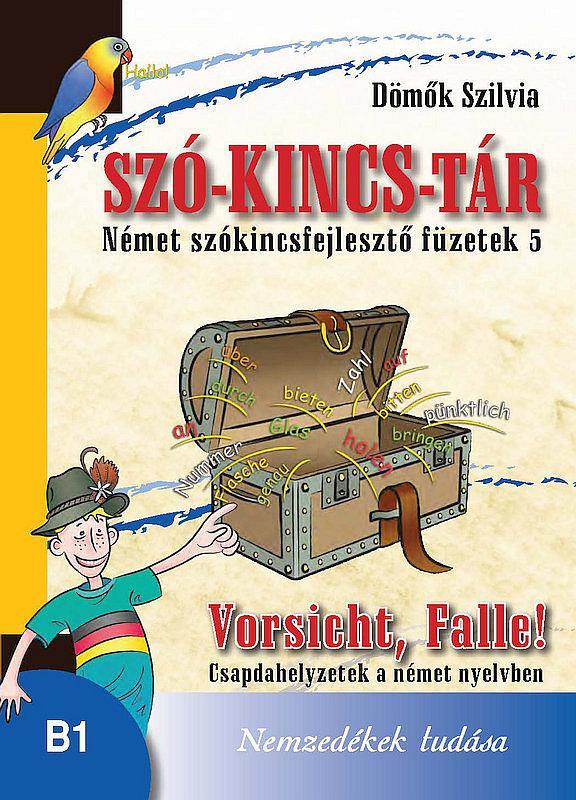 NT-56571 Szó-Kincs-Tár -Német szókincsfejlesztő füzetek 5.