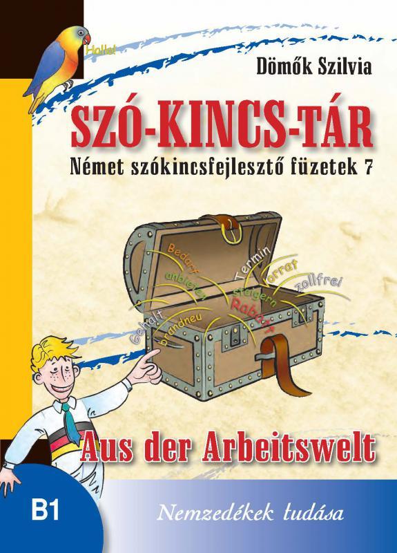 NT-56585 Szó-Kincs-Tár -Német szókincsfejlesztő füzetek 7.