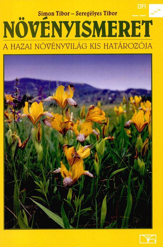 NT-81420 Növényismeret - A hazai növényvilág kis határozója