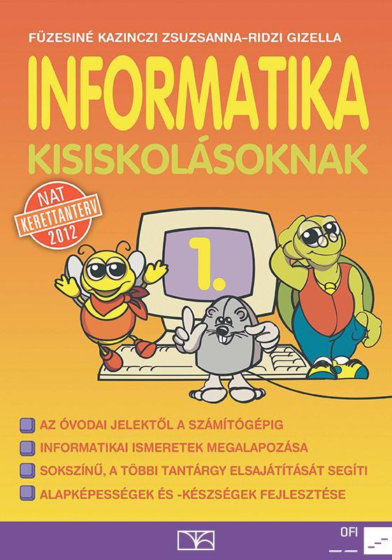 NT-98172 Informatika kisiskolásoknak 1.