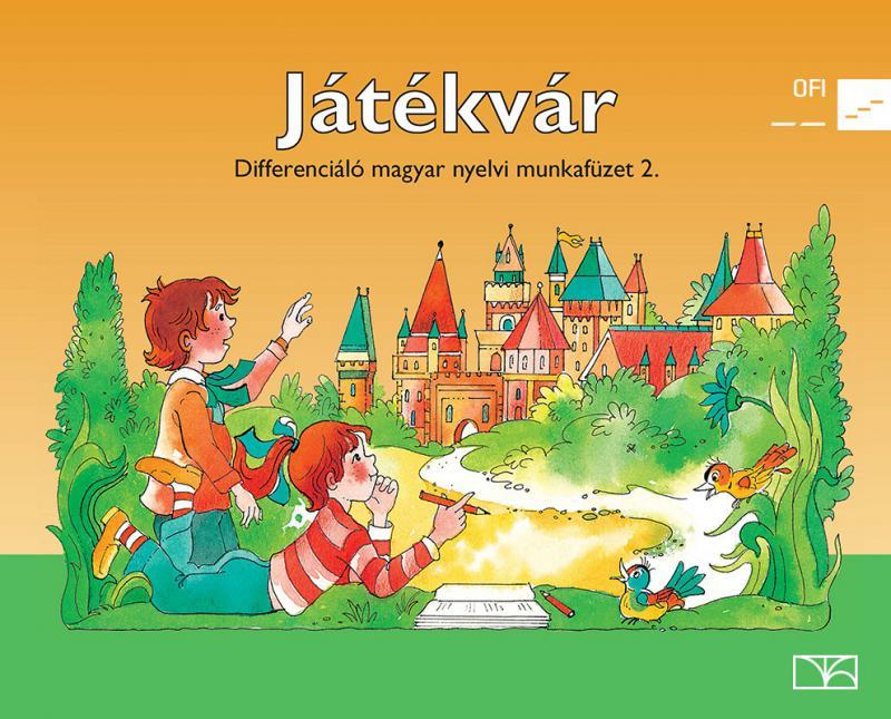NT-98539/MT/D Játékvár - Differenciáló magyar nyelvi mf. 2.