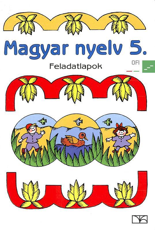 NT-98543/F Magyar nyelv 5. Feladatlapok