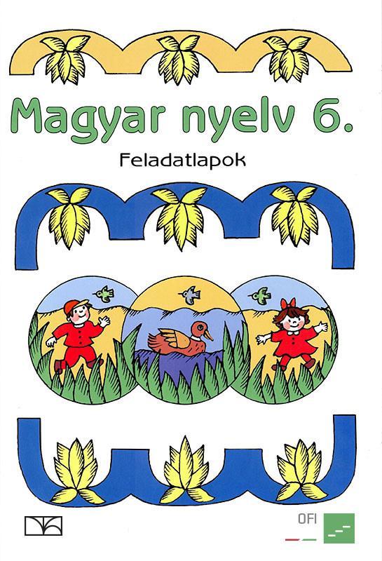 NT-98544/F Magyar nyelv 6. feladatlapok