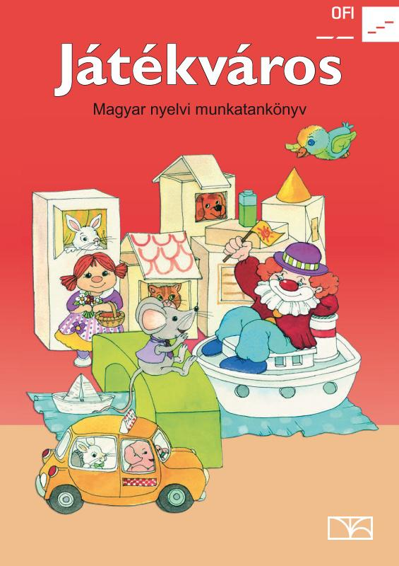 NT-98581/MT Játékváros - Magyar nyelvi munkatankönyv
