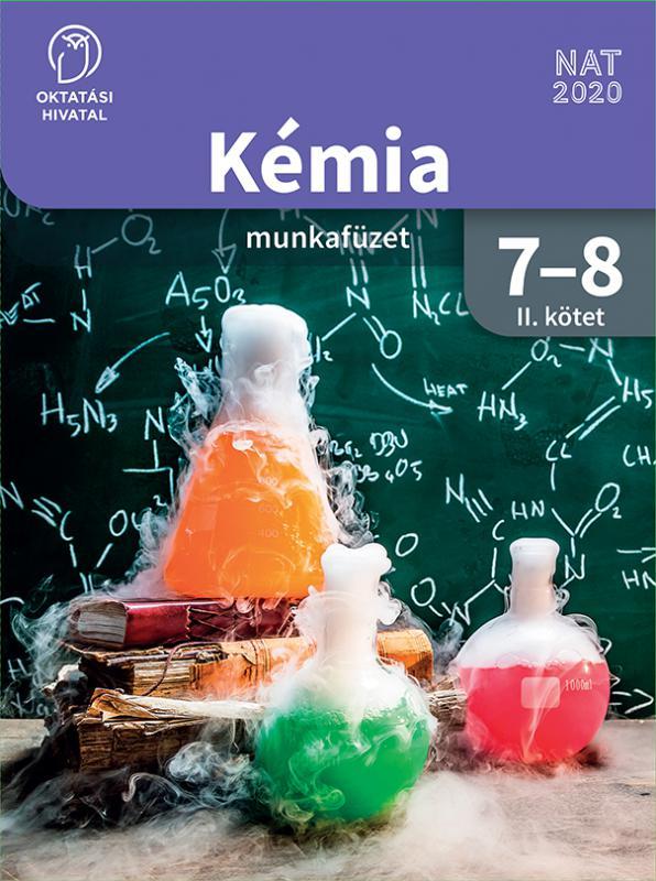 OH-KEM78MAB/II Kémia 7-8. munkafüzet II. kötet