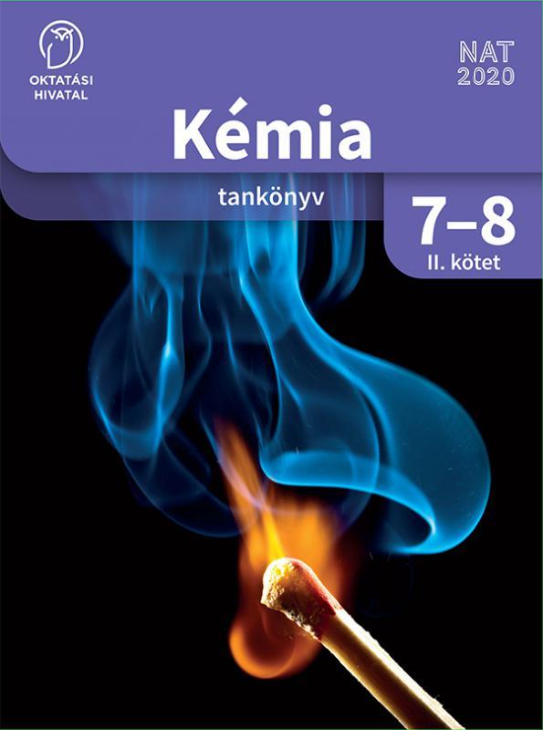 OH-KEM78TB/II Kémia 7-8. tankönyv II. kötet
