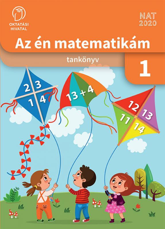 OH-MAT01TB Az én matematikám 1. - tankönyv az 1. évfolyam számára